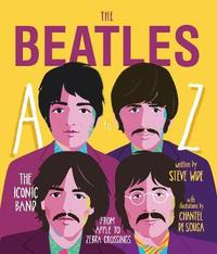 The Beatles A to Z by Steve Wide