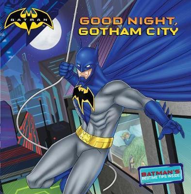 Good Night, Gotham City by R J Cregg