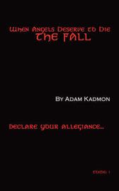 When Angels Deserve to Die by Adam, Kadmon image