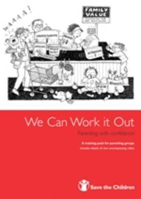 We Can Work it Out: Parenting with Confidence by Kate Harper image