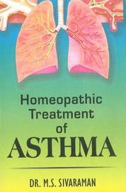 Homoeopathic Treatment of Asthma by M.S. Sivaraman image