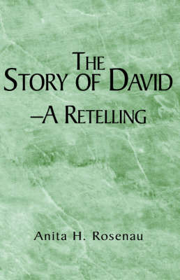 The Story of David- A Retelling by Anita H. Rosenau