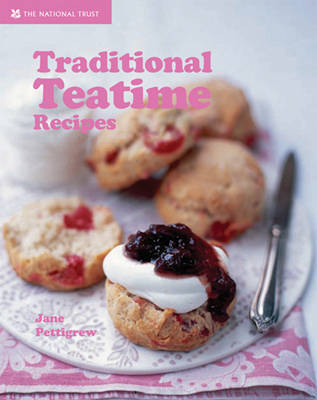 Traditional Teatime Recipes by Jane Pettigrew