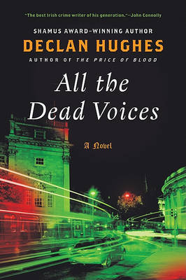 All the Dead Voices by Declan Hughes image