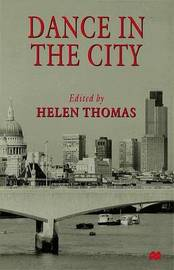 Dance in the City by Helen Thomas