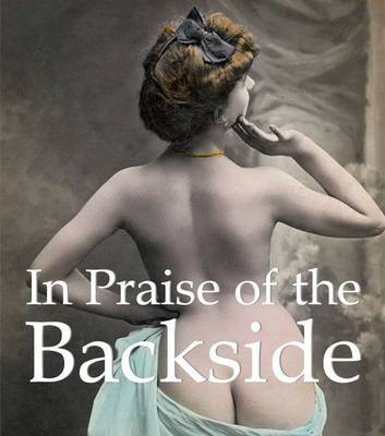 In Praise of the Backside image