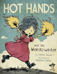 Hot Hands and The Weirdo Winter by Derrick Brown image