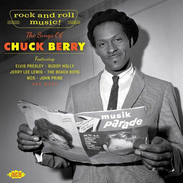 Rock And Roll Music! The Songs Of Chuck Berry by Various Artists