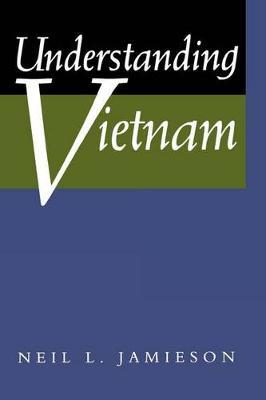 Understanding Vietnam by Neil L Jamieson image