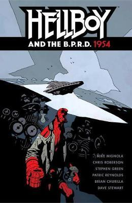 Hellboy And The B.p.r.d.: 1954 by Mike Mignola
