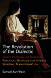 The Revolution of the Dialectic by Samael Aun Weor image