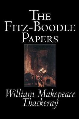 The Fitz-Boodle Papers by William Makepeace Thackeray image
