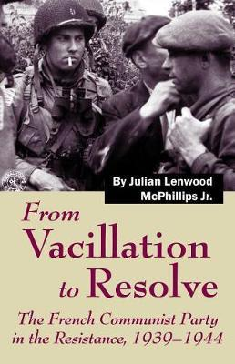 From Vacillation to Resolve by Julian McPhillips