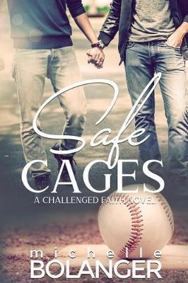 Safe Cages by Michelle Bolanger image