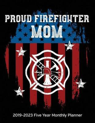 Proud Firefighter Mom by Studiofire Planners