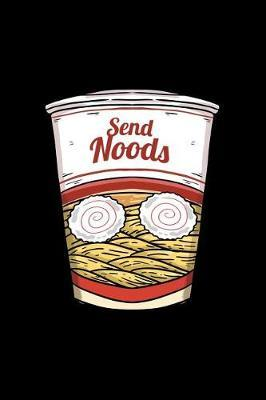Send Noods by Boredkoalas Ramen Journals