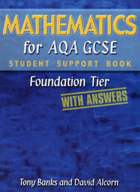 Mathematics for AQA GCSE: Foundation Tier (with Answers): Student Support Book by Tony Banks image