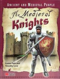 Ancient and Medieval People the Medieval Knights Macmillan Library by Louise Park image