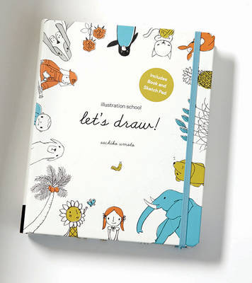 Illustration School Kit: A Kit and Guided Sketchbook for Drawing Cute Animals, Happy People, and Plants and Small Creatures by Sachiko Umoto