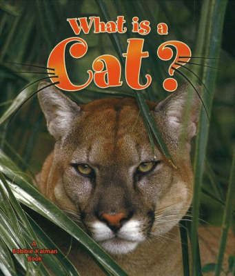 What is a Cat - The Science of Living Things by Amanda Bishop image