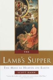 The Lamb's Supper by Scott W Hahn