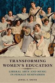 Transforming Women's Education by Jewel A. Smith image