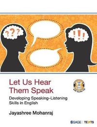 Let Us Hear Them Speak by Jayashree Mohanraj