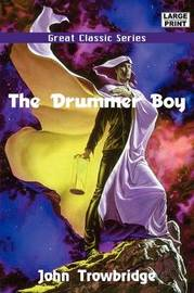 The Drummer Boy by John Trowbridge image