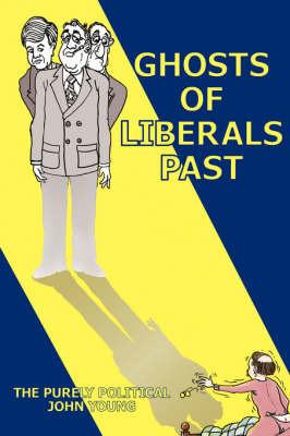 Ghosts of Liberals Past by John Young image