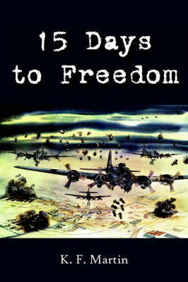 15 Days to Freedom by K.F. Martin image