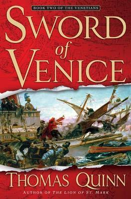 The Sword of Venice by Thomas Quinn image