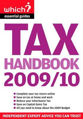Tax Handbook 2009/10: Tax Credits to Boost Your Budget, Inheritance, CGT, Green Taxes, VAT and More by Tony Levene image