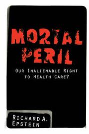 Mortal Peril by Richard Epstein