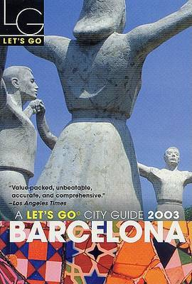 Let's Go Barcelona 2003 by Let's Go Inc image