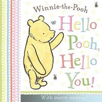 Winnie-the-Pooh: Hello Pooh Hello You by Egmont Publishing UK