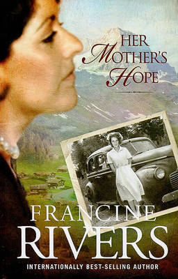 Her Mother's Hope by Francine Rivers image