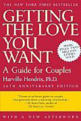 Getting the Love You Want by Harville Hendrix image