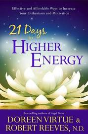 21 Days to Higher Energy by Doreen Virtue