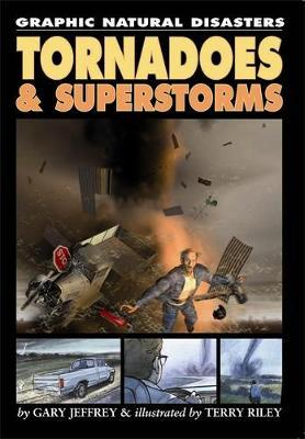 Tornadoes and Superstorms by Gary Jeffrey