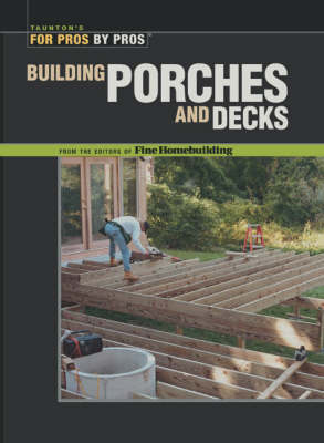 "Building Porches and Decks by ""Fine Homebuilding"" image"