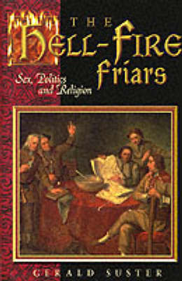 The Hell-fire Friars by Gerald Suster