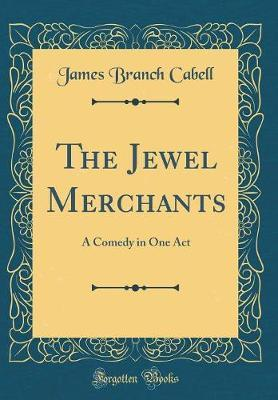 The Jewel Merchants by James Branch Cabell image