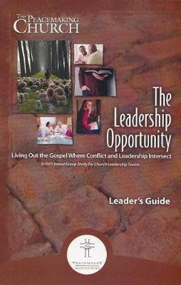 Leadership Opportunity LG by Peacemaker Ministries