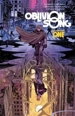 Oblivion Song by Kirkman & De Felici Volume 1 by Robert Kirkman