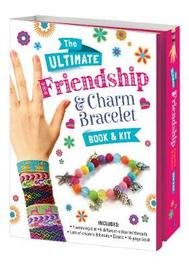 The Ultimate Friendship Bracelet & Charm Book and Kit