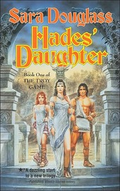 Hades' Daughter (Troy Game Series #1) by Sara Douglass image