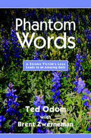 Phantom Words by Ted Odom with Brent Zwerneman image