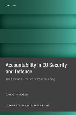 Accountability in EU Security and Defence by Carolyn Moser