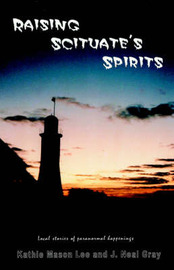 Raising Scituate's Spirits by Kathie, Mason Lee