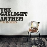 The B-Sides by The Gaslight Anthem